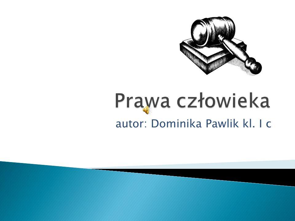 autor: Dominika Pawlik kl. I c