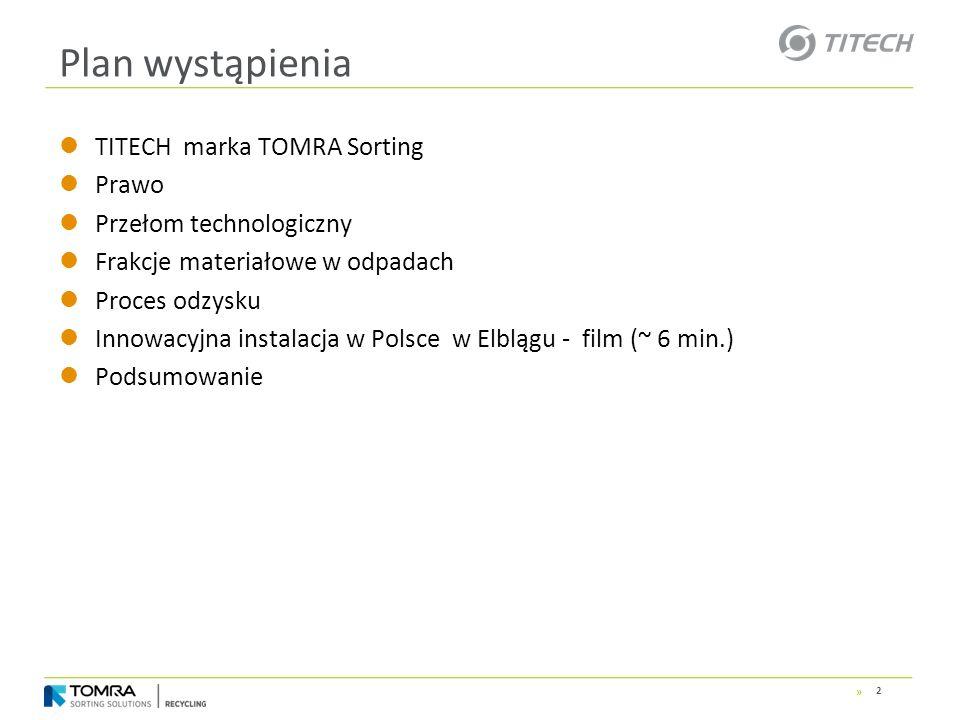 » TITECH marka TOMRA Sorting Prawo Przełom technologiczny Frakcje materiałowe w odpadach Proces odzysku Innowacyjna instalacja w Polsce w Elblągu - fi