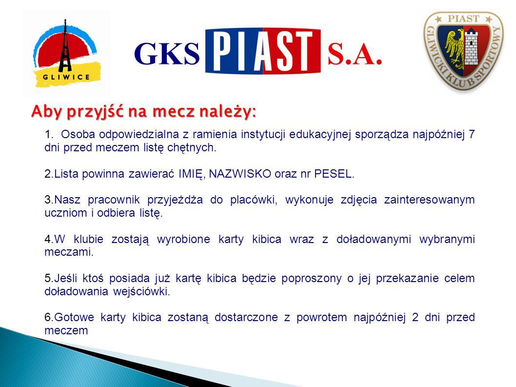 Informacje końcowe: Na 5 dni przed rozpoczęciem każdego meczu, na stronie internetowej www.piast-gliwice.eu, w zakładce Szkoła na stadionie będzie umieszczana informacja, czy na dany mecz są jeszcze wolne miejsca w ramach niniejszego projektu.