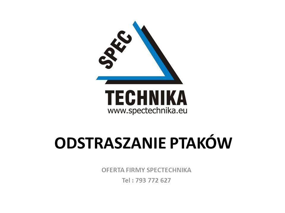 Firma Spectechnika – oferuje Państwu dobór, sprzedaż i montaż środków odstraszania ptaków odpowiednich do charakterystyki Państwa budynku.
