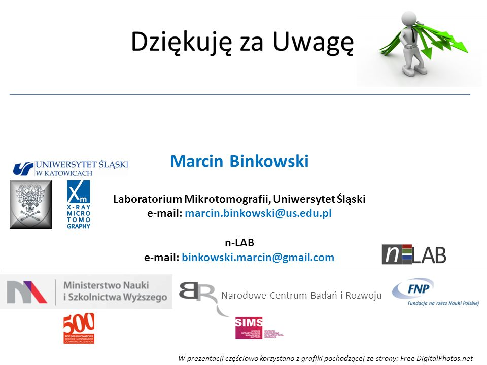 Marcin Binkowski Laboratorium Mikrotomografii, Uniwersytet Śląski e-mail: marcin.binkowski@us.edu.pl n-LAB e-mail: binkowski.marcin@gmail.com W prezen