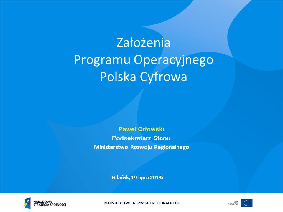 MINISTERSTWO ROZWOJU REGIONALNEGO Umowa Partnerstwa - dokument opisujący strategię wykorzystania środków UE do realizacji celów rozwojowych kraju.