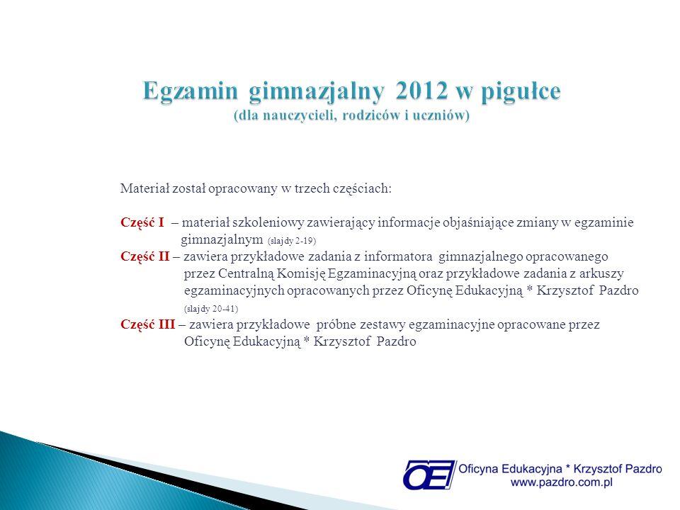 NOWY egzamin gimnazjalny 2012 Szybciej niż myślisz przyjdzie 2012 rok, a wraz z nim nowy egzamin gimnazjalny...
