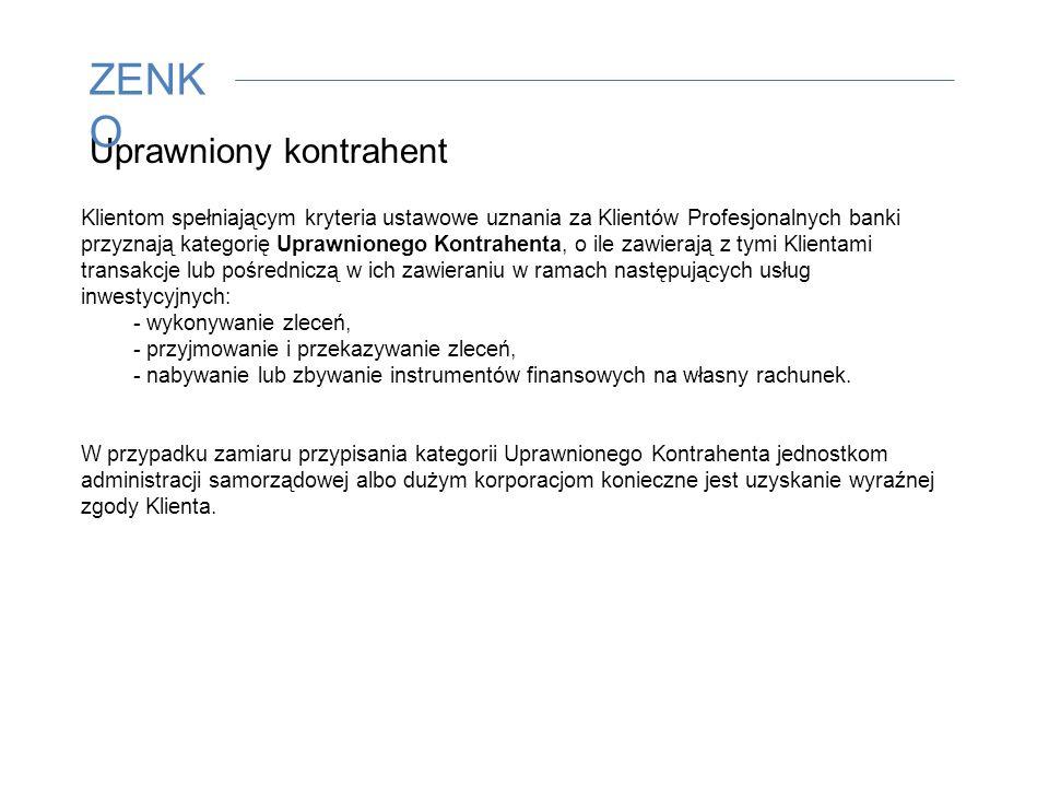 Klient profesjonalny Kategoria przyznana ustawowo: Duża korporacja spełniająca dwa z poniższych wymogów suma bilansowa min. 20 mln euro, wartość przyc