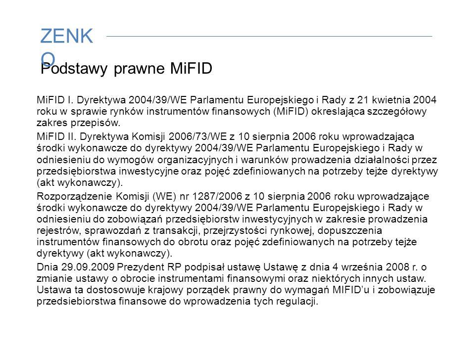 Podstawy prawne MiFID MiFID I.