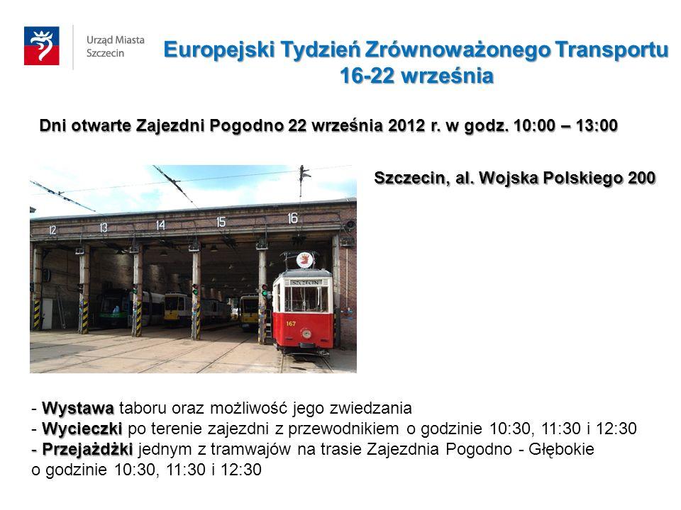 Dni otwarte Zajezdni Pogodno 22 września 2012 r. w godz. 10:00 – 13:00 Wystawa - Wystawa taboru oraz możliwość jego zwiedzania Wycieczki - Wycieczki p