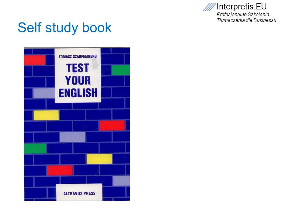 Interpretis.EU Profesjonalne Szkolenia Tłumaczenia dla Businessu Self study book