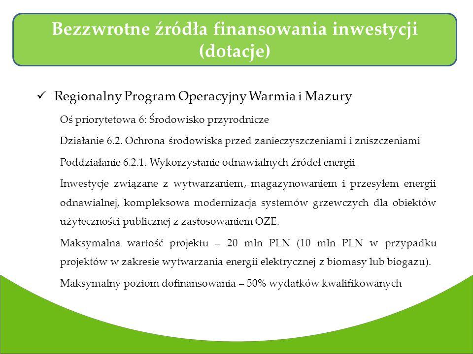 Regionalny Program Operacyjny Warmia i Mazury Oś priorytetowa 6: Środowisko przyrodnicze Działanie 6.2.