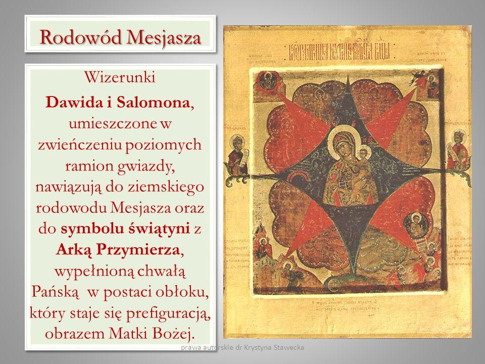 Rodowód Mesjasza Wizerunki Dawida i Salomona, umieszczone w zwieńczeniu poziomych ramion gwiazdy, nawiązują do ziemskiego rodowodu Mesjasza oraz do sy