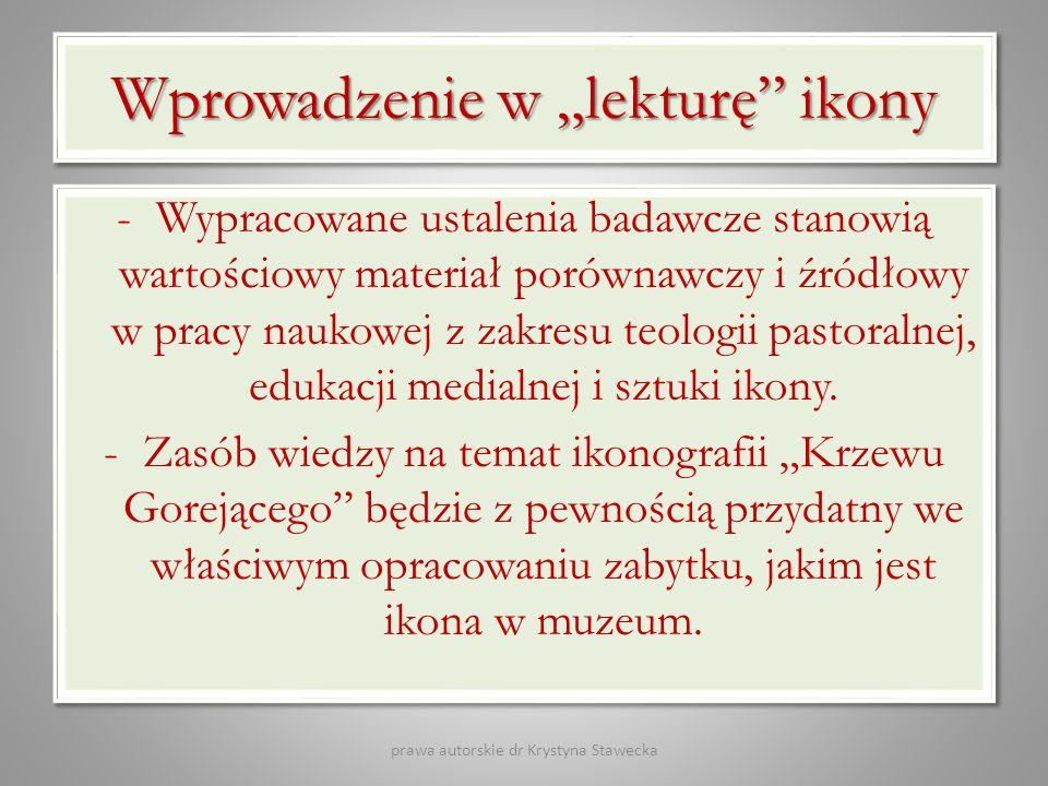 Wprowadzenie w lekturę ikony -Wypracowane ustalenia badawcze stanowią wartościowy materiał porównawczy i źródłowy w pracy naukowej z zakresu teologii