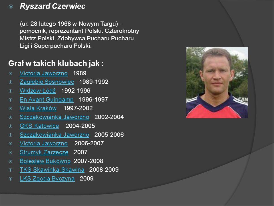 Ryszard Czerwiec (ur. 28 lutego 1968 w Nowym Targu) – pomocnik, reprezentant Polski. Czterokrotny Mistrz Polski. Zdobywca Pucharu Pucharu Ligi i Super