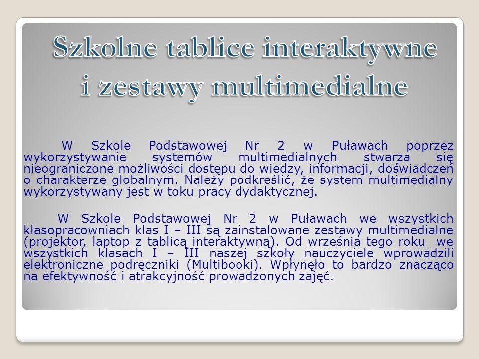 W Szkole Podstawowej Nr 2 w Puławach poprzez wykorzystywanie systemów multimedialnych stwarza się nieograniczone możliwości dostępu do wiedzy, informacji, doświadczeń o charakterze globalnym.