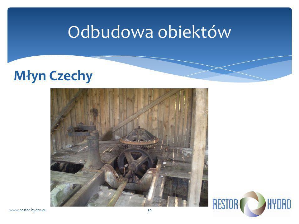Młyn Czechy www.restor-hydro.eu30 Odbudowa obiektów