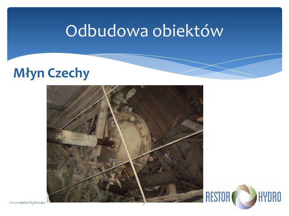 Młyn Czechy www.restor-hydro.eu31 Odbudowa obiektów