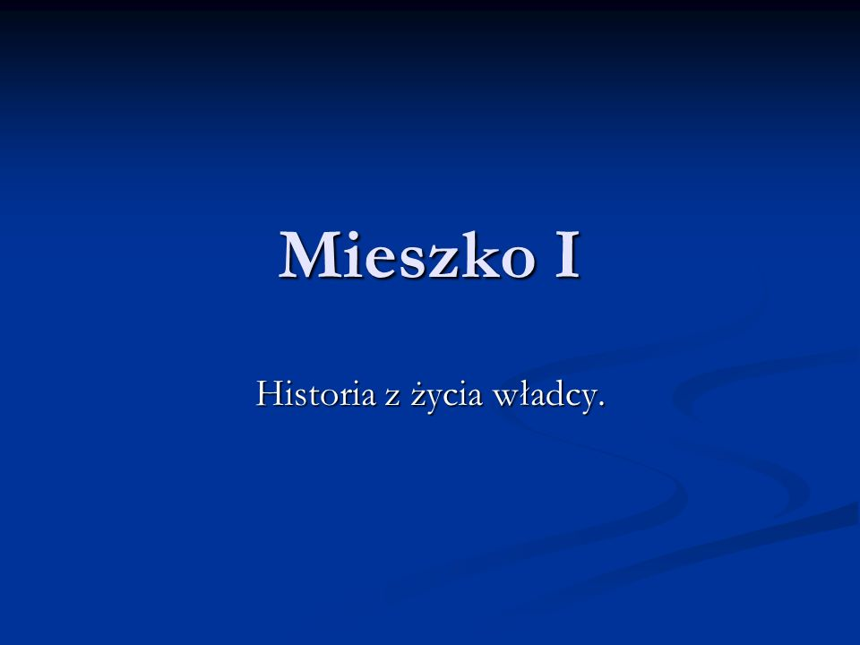 Początki państwa polskiego.Polska powstała w X w.