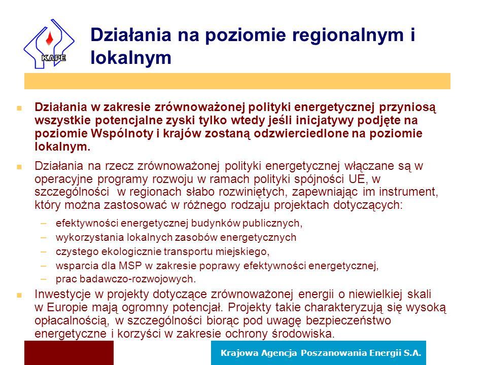 Działania na poziomie regionalnym i lokalnym n Działania w zakresie zrównoważonej polityki energetycznej przyniosą wszystkie potencjalne zyski tylko w