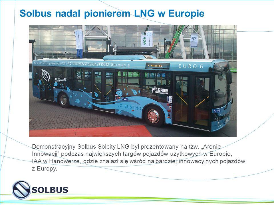 5 Solbus nadal pionierem LNG w Europie Demonstracyjny Solbus Solcity LNG był prezentowany na tzw.