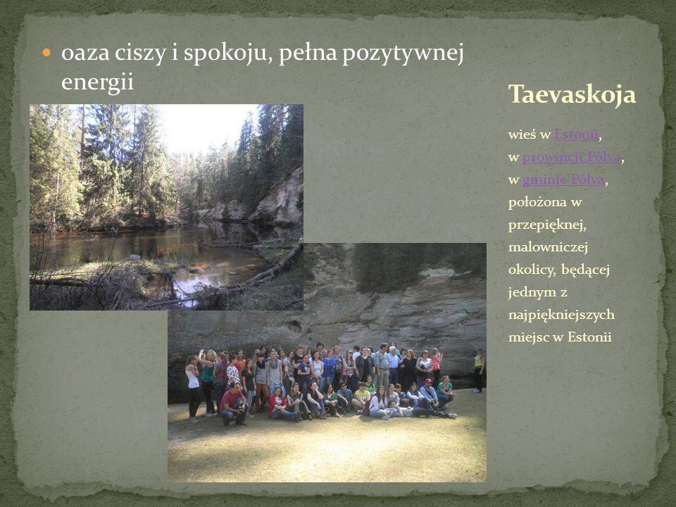 oaza ciszy i spokoju, pełna pozytywnej energii wieś w Estonii, w prowincji Põlva, w gminie Põlva, położona w przepięknej, malowniczej okolicy, będącej jednym z najpiękniejszych miejsc w EstoniiEstoniiprowincji Põlvagminie Põlva