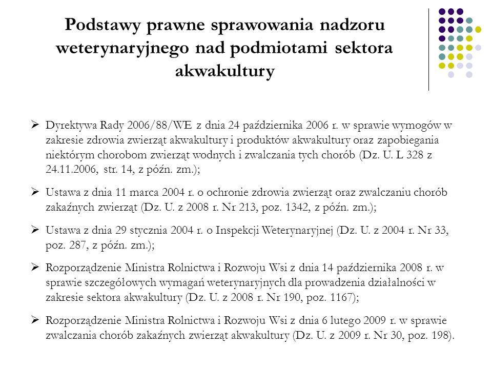 Choroby ryb podlegające obowiązkowi zwalczania Choroby nieegzotyczne: 1)Wirusowa posocznica krwotoczna (VHS); 2)Zakaźna martwica układu krwiotwórczego ryb łososiowatych (IHN); 3)Zakaźna anemia łososi (ISA); 4)Zakażenie herpewsirusem koi (KHV) Choroby egzotyczne: 1)Epizootyczna martwica układu krwiotwórczego (EHN); 2)Zakaźny zespół owrzodzenia (EUS).