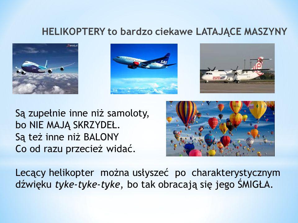 * (Linę między helikopterem a plecakiem trzeba sobie wyobrazić albo narysować)