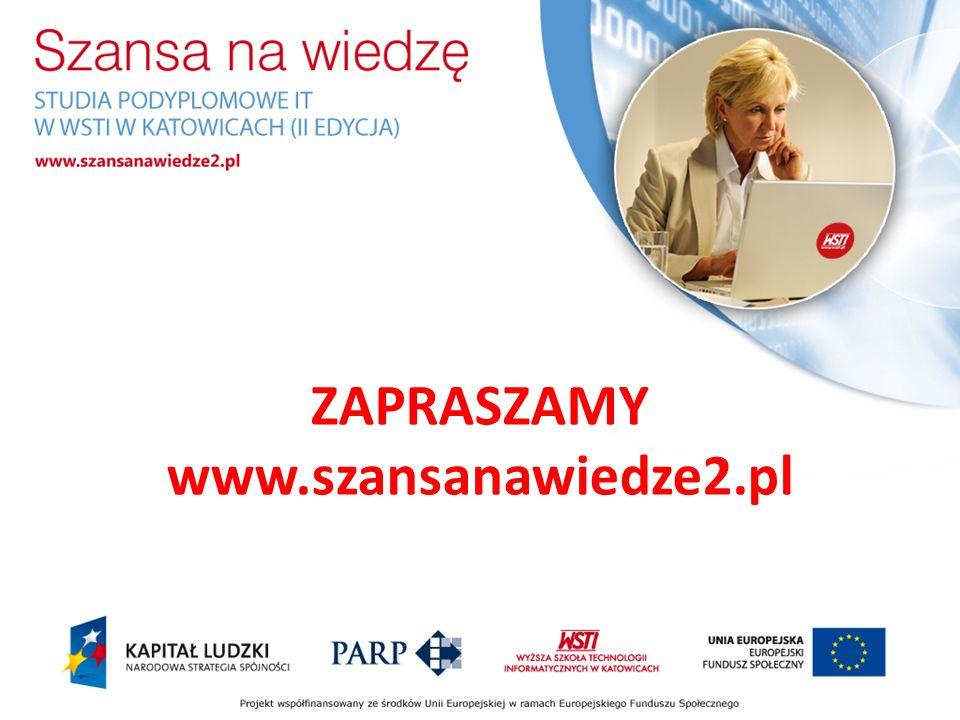 ZAPRASZAMY www.szansanawiedze2.pl