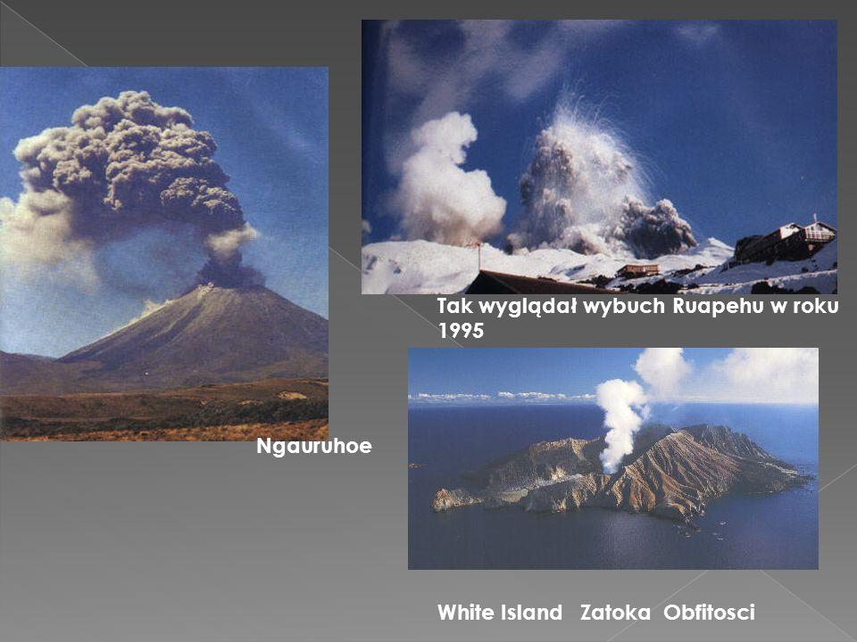 Ngauruhoe Tak wyglądał wybuch Ruapehu w roku 1995 White Island Zatoka Obfitosci
