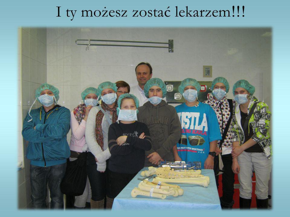 I ty możesz zostać lekarzem !!!
