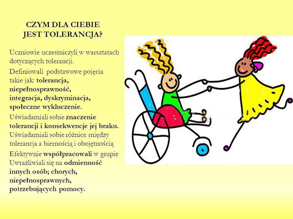 Uczniowie uczestniczyli w warsztatach dotyczących tolerancji. Definiowali podstawowe pojęcia takie jak: tolerancja, niepełnosprawność, integracja, dys