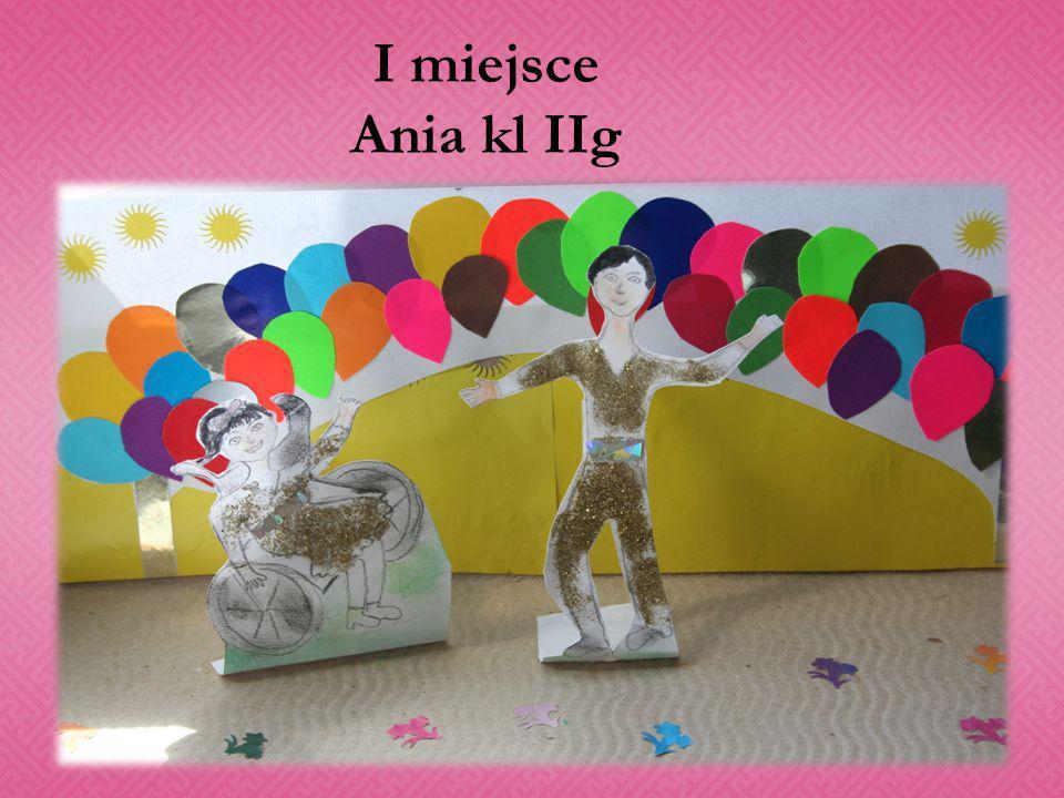 I miejsce Ania kl IIg