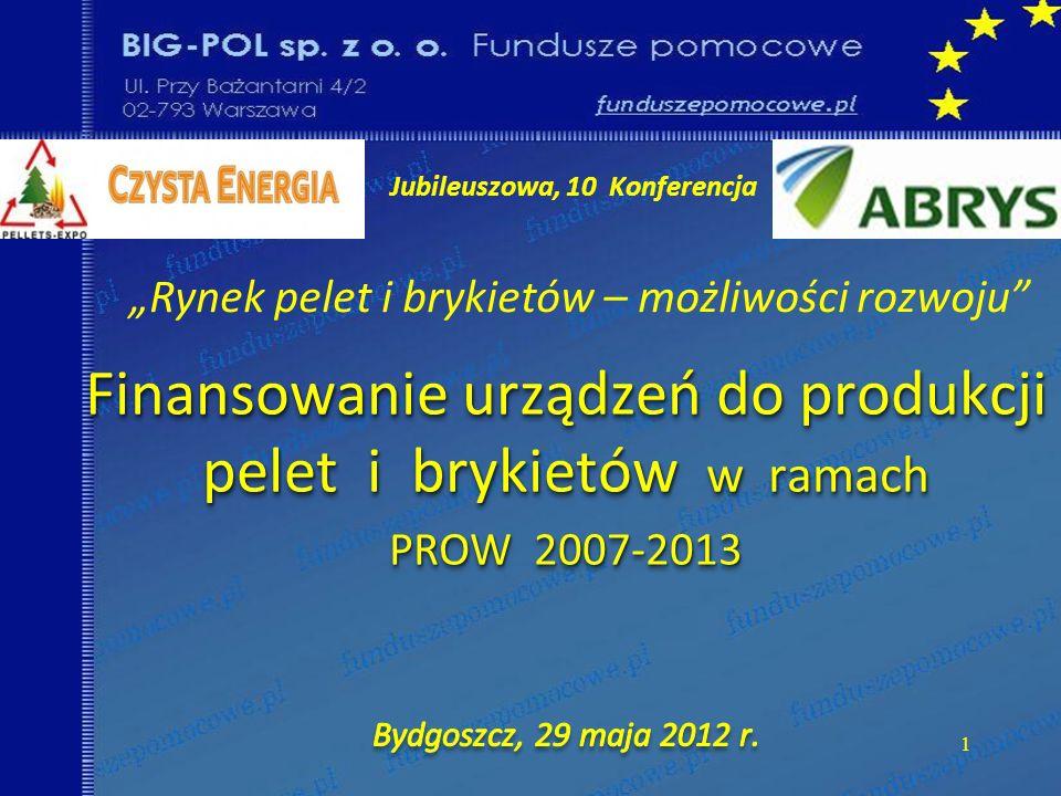 Akt notarialny (KRS), Urząd Marszałkowski (uznanie) PLAN DZIAŁANIA; plan na 5 lat Niezrealizowanie Planu Działania lub rozwiązanie przed 5 laty – NIE powoduje konieczności zwrotu dotacj i 5 % rocznej produkcji (max.