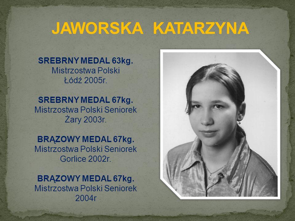SREBRNY MEDAL 63kg. Mistrzostwa Polski Łódź 2005r.