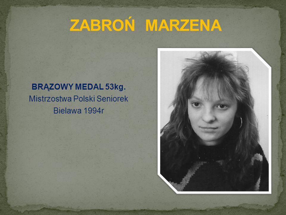 BRĄZOWY MEDAL 53kg. Mistrzostwa Polski Seniorek Bielawa 1994r