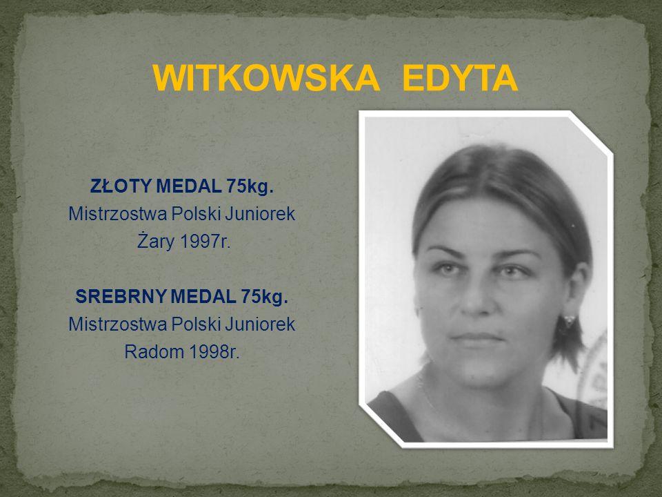 ZŁOTY MEDAL 75kg. Mistrzostwa Polski Juniorek Żary 1997r.