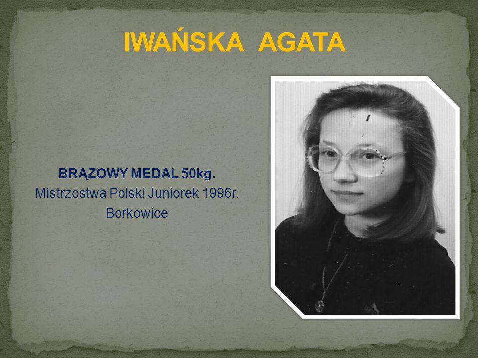 BRĄZOWY MEDAL 50kg. Mistrzostwa Polski Juniorek 1996r. Borkowice