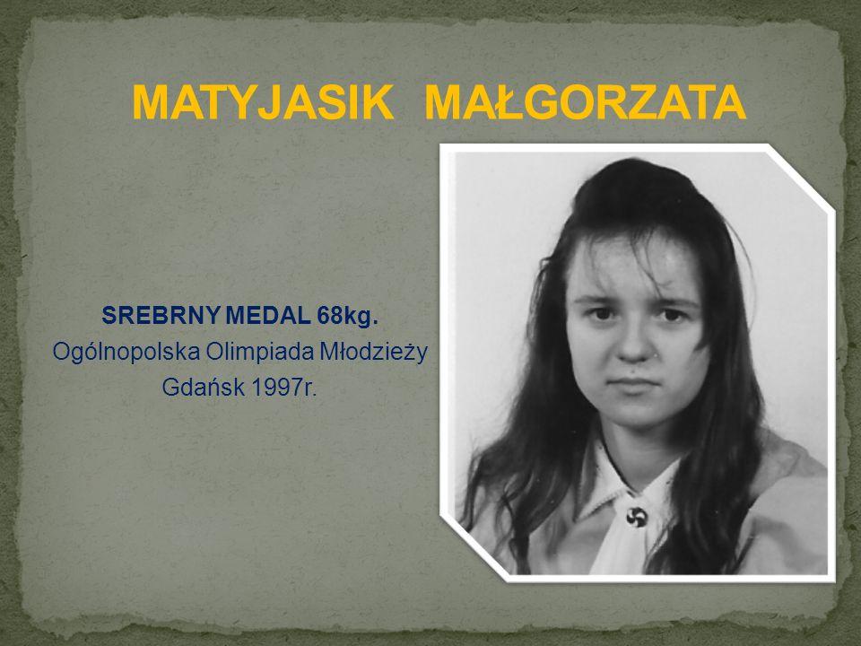 SREBRNY MEDAL 68kg. Ogólnopolska Olimpiada Młodzieży Gdańsk 1997r.
