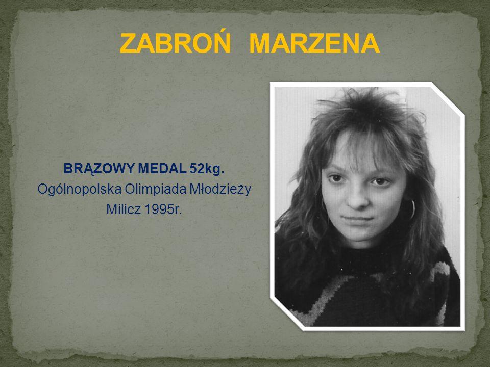 BRĄZOWY MEDAL 52kg. Ogólnopolska Olimpiada Młodzieży Milicz 1995r.