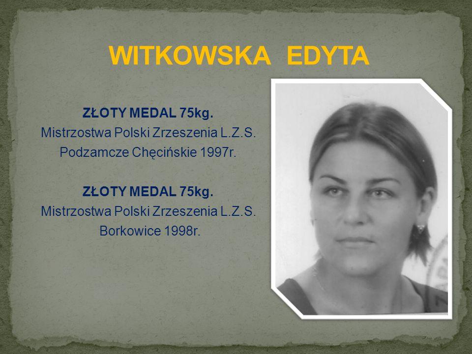 ZŁOTY MEDAL 75kg. Mistrzostwa Polski Zrzeszenia L.Z.S.