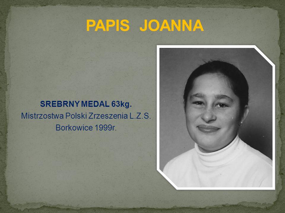 SREBRNY MEDAL 63kg. Mistrzostwa Polski Zrzeszenia L.Z.S. Borkowice 1999r.