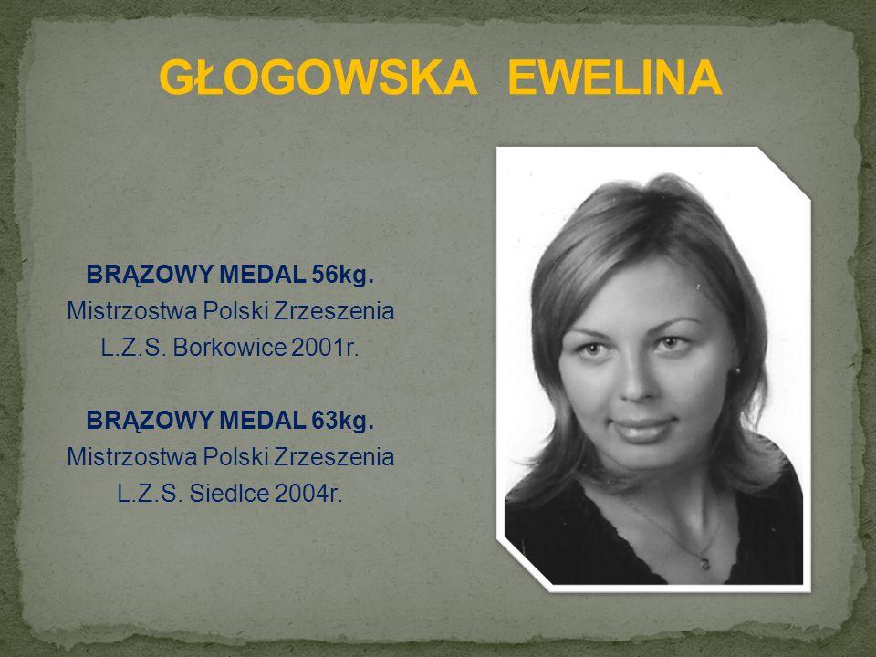 BRĄZOWY MEDAL 56kg. Mistrzostwa Polski Zrzeszenia L.Z.S.
