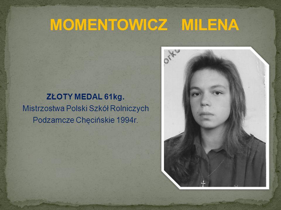 ZŁOTY MEDAL 61kg. Mistrzostwa Polski Szkół Rolniczych Podzamcze Chęcińskie 1994r.