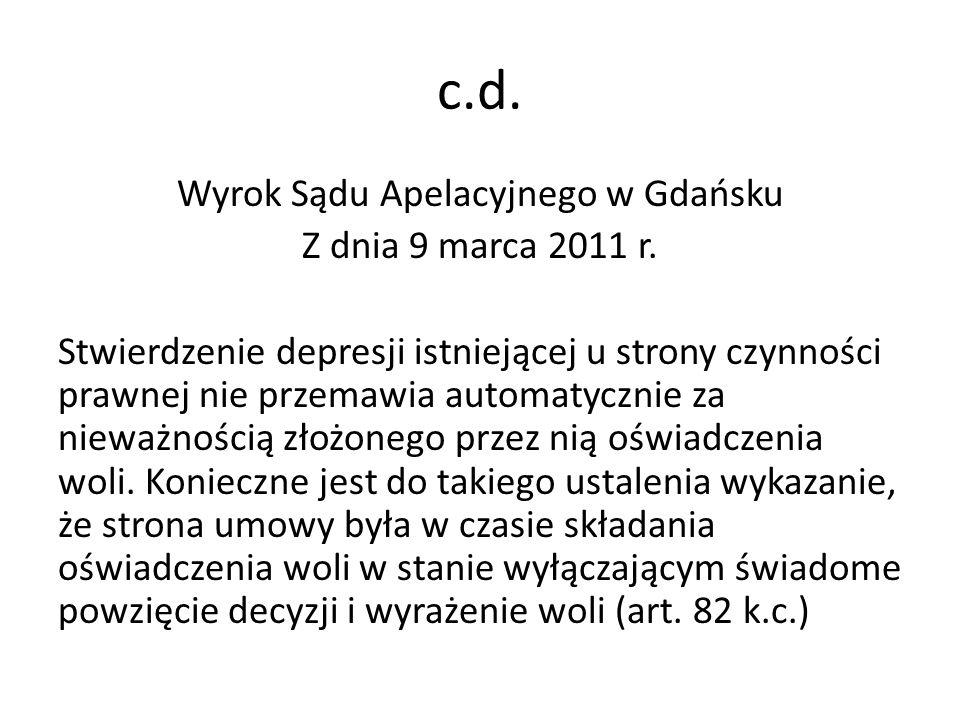 c.d.Wyrok Sądu Apelacyjnego w Gdańsku Z dnia 9 marca 2011 r.
