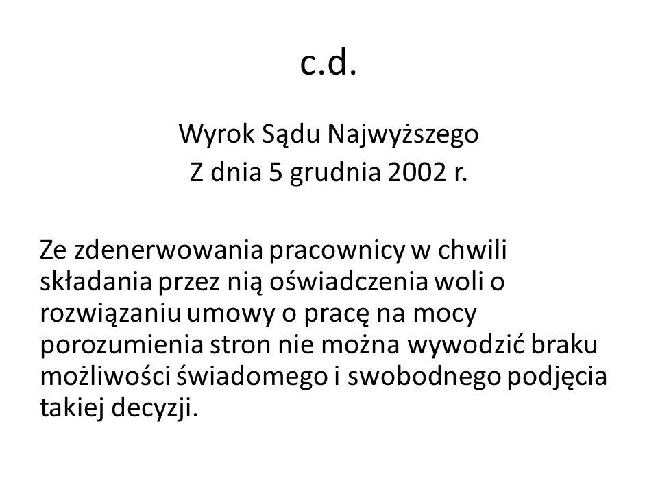 c.d.Wyrok Sądu Najwyższego Z dnia 5 grudnia 2002 r.