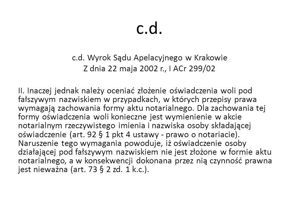 c.d.c.d. Wyrok Sądu Apelacyjnego w Krakowie Z dnia 22 maja 2002 r., I ACr 299/02 II.