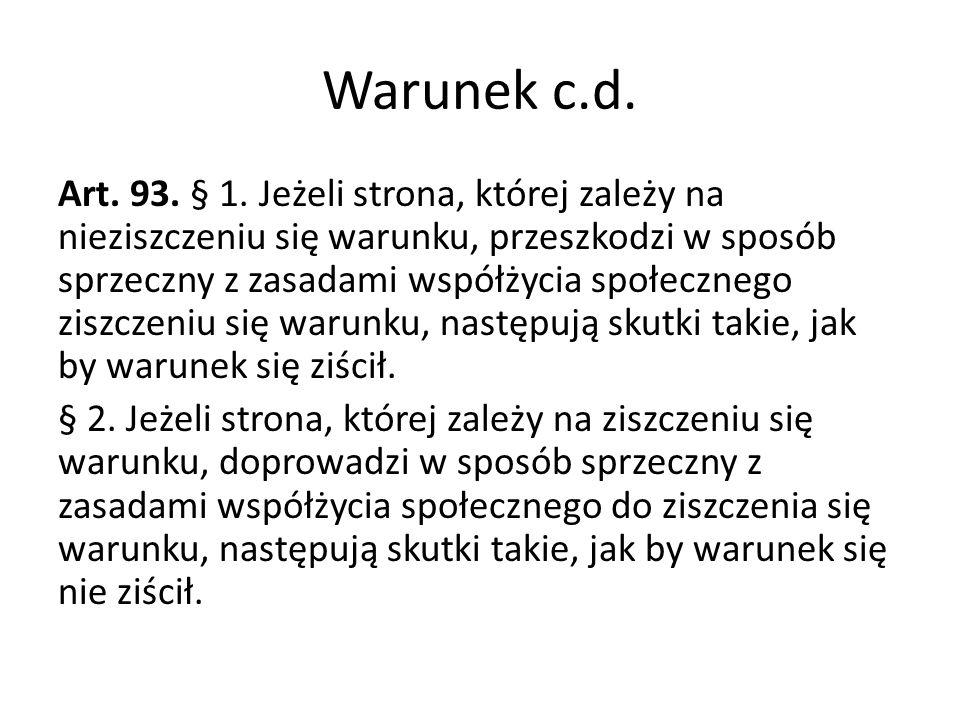 Warunek c.d.Art. 93. § 1.