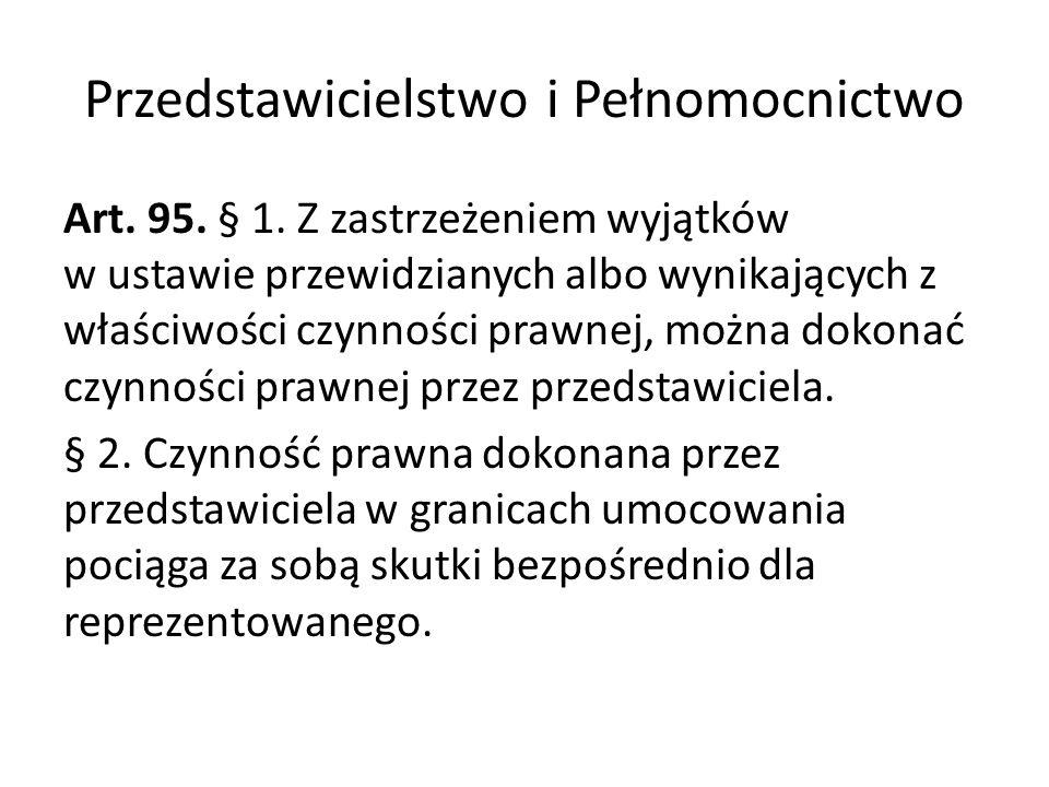 Przedstawicielstwo i Pełnomocnictwo Art.95. § 1.