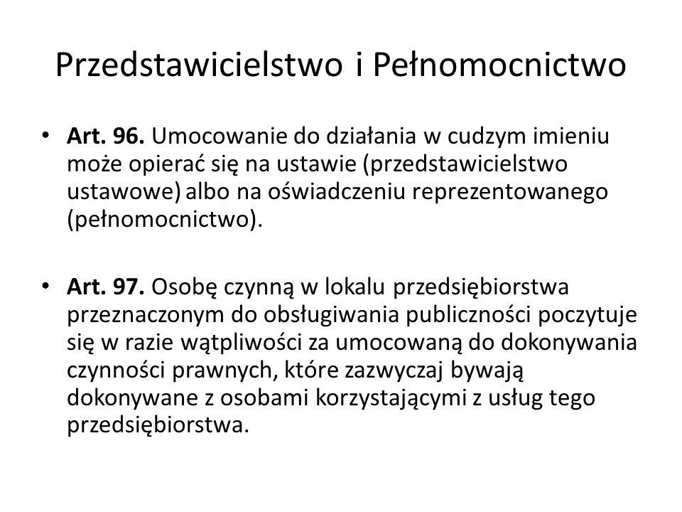 Przedstawicielstwo i Pełnomocnictwo Art.96.