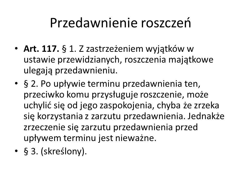 Przedawnienie roszczeń Art.117. § 1.