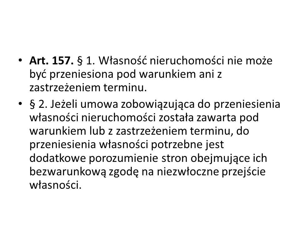 Art.157. § 1.