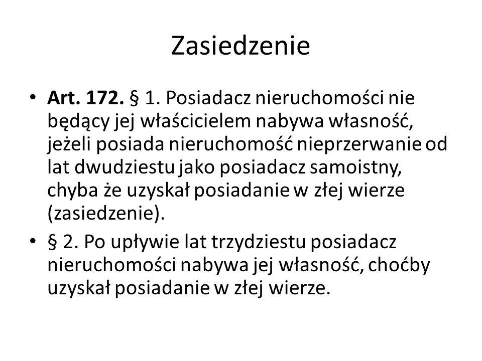 Zasiedzenie Art.172. § 1.