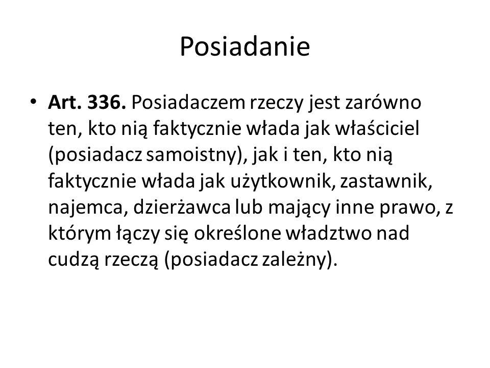 Posiadanie Art.336.
